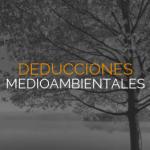 servicios-deducciones-fiscales-inversiones-medioambientales