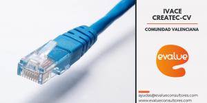 ivace-createc-cv-2018-eibts-empresa-base-tecnologica-comunidad-valenciana-evalue